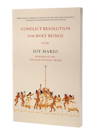 Conflict Resolution for Holy Beings by Joy Harjo