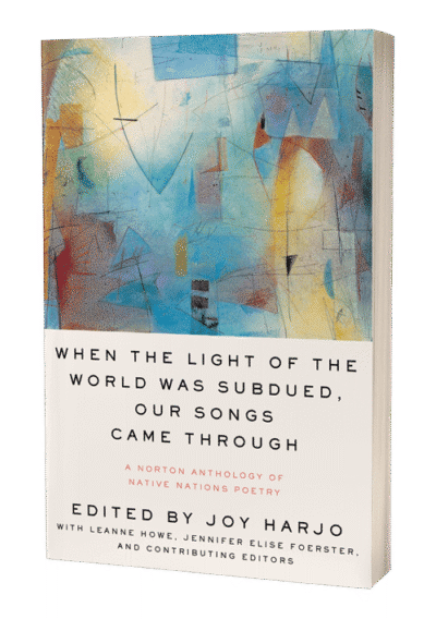 When the Light of the World edited by Joy Harjo