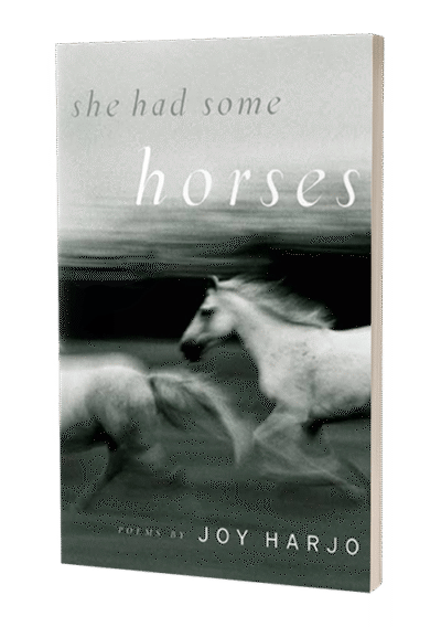 She Had Some Horses by Joy Harjo
