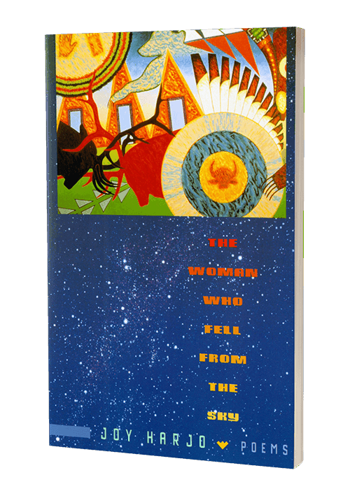 The Woman Who Fell From the Sky by Joy Harjo